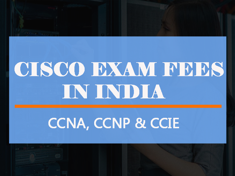 Cisco exam fees in India