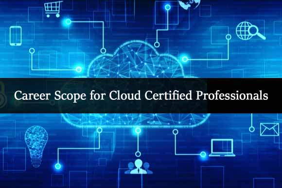 career scope for cloud certified professionals
