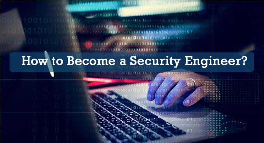 How to Become a Security Engineer