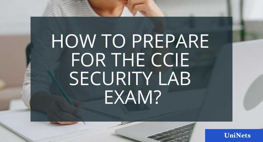 prepare for CCIE security lab exam