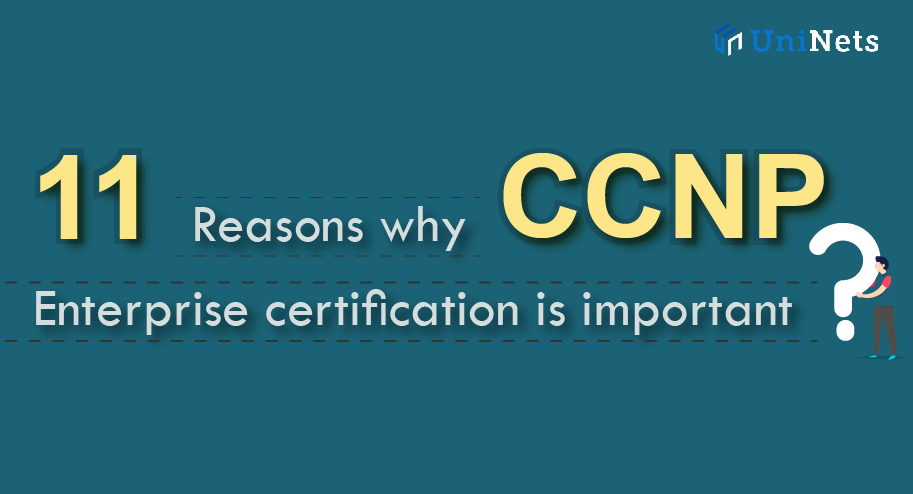 Reasons to choose CCNP Enterprise