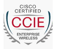 CCIE Enterprise Wireless