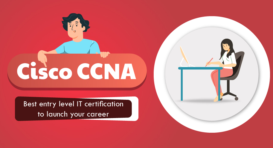 CCNA Best Entry Level IT certification