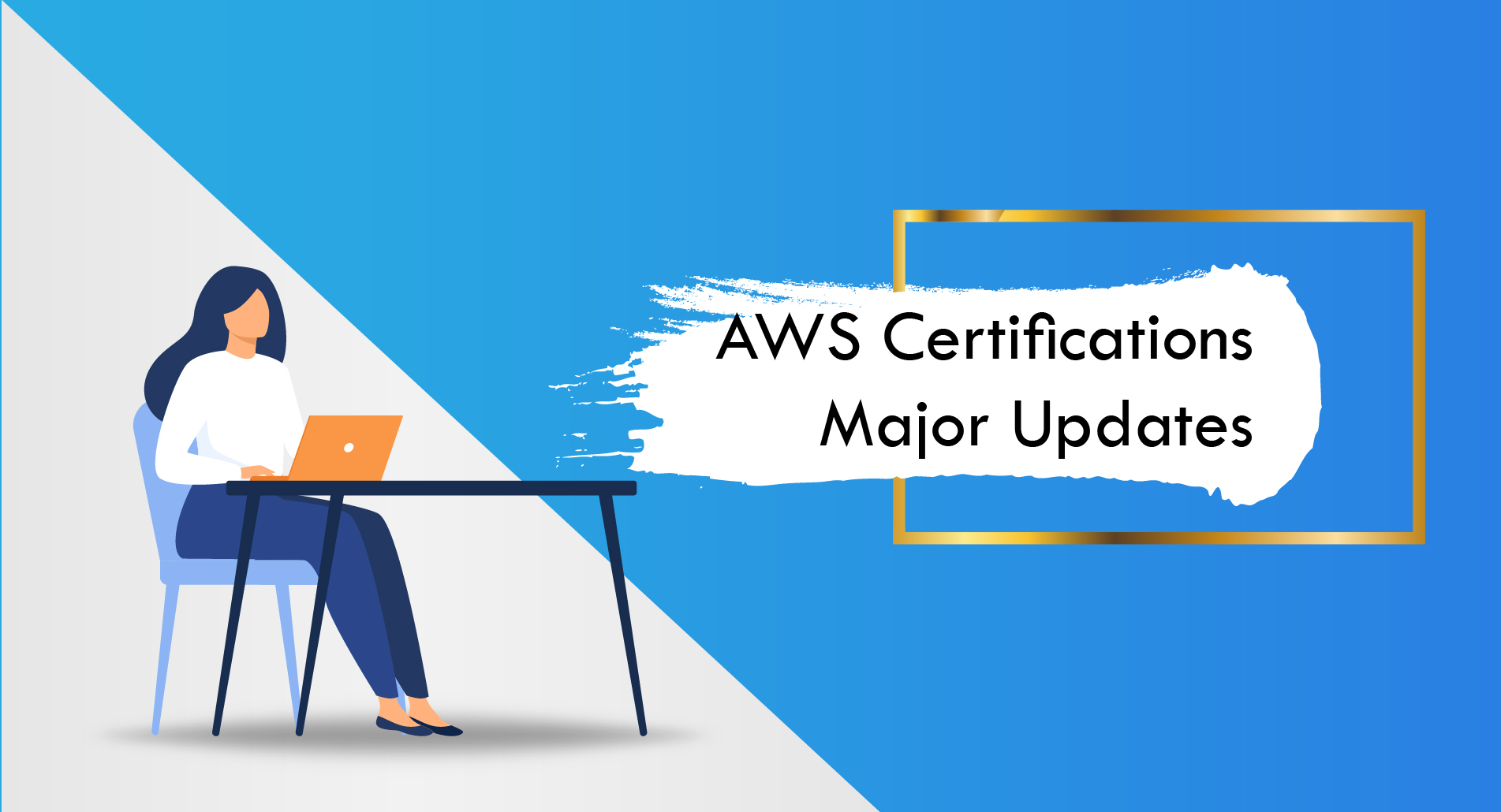 Major Updates of AWS Certifications