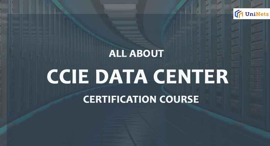 CCIE DATA CENTER CERTIFICATION