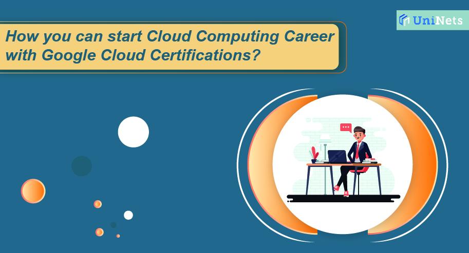 Cloud Computing Career with Google Cloud Certifications